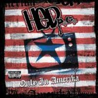 (Hed) Pe - Only in Amerika