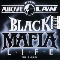 Above the Law - Black Mafia Life