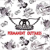 Aerosmith - Permanent Outtakes