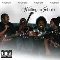 Afro Man - Waiting to Inhale