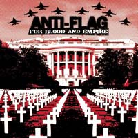 Anti Flag - For Blood and Empire