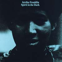 Aretha Franklin - Spirit in the Dark