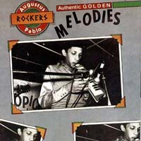 Augustus Pablo - Authentic Golden Melodies