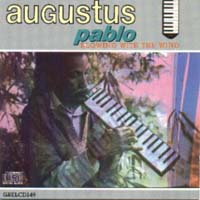 Augustus Pablo - Blowing With the Wind