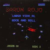 Baron Rojo - Larga vida al rock and roll
