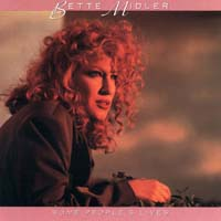 Bette Midler - Some People's Lives