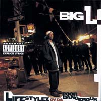 Big L - Lifestylez ov da Poor