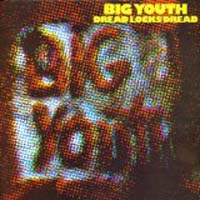 Big Youth - Dreadlocks Dread