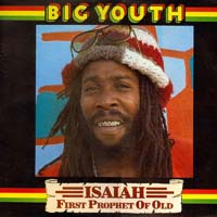 Big Youth - Isaiah First Prophet of Old