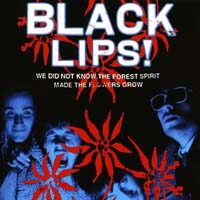 Black Lips - We Did Not Know the Forest Spirit Made the Flowers