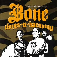 Bone Thugs-N-Harmony - Behind the Harmony