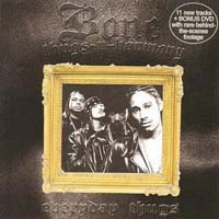 Bone Thugs-N-Harmony - Everyday Thugs