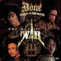 Bone Thugs-N-Harmony - The Art of War