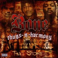 Bone Thugs-N-Harmony - Thug Stories