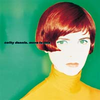 Cathy Dennis - Move to This