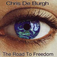 Chris de Burgh - The Road to Freedom
