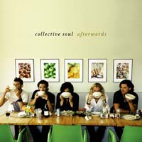 Collective Soul - Afterwords