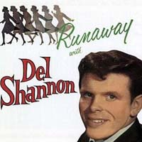Del Shannon - Runaway With Del Shannon