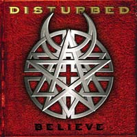 Disturbed - Believe
