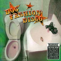 Dog Fashion Disco - Committed to a Bright Future