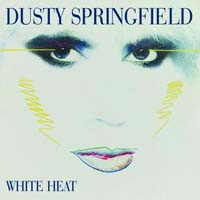 Dusty Springfield - White Heat