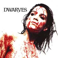 Dwarves - Blood Guts