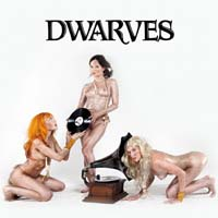 Dwarves - The Dwarves Invented Rock