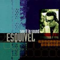 Esquivel - See It in Sound