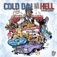 Freddie Gibbs - Cold Day in Hell