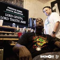 Freddie Gibbs - Lord Giveth, Lord Taketh Away