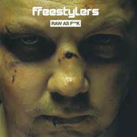 Freestylers - Raw as Fuck