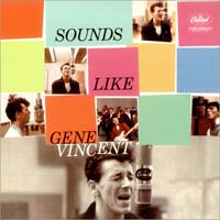 Gene Vincent - Sounds Like Gene Vincent