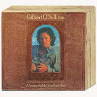 Gilbert O'Sullivan - A Stranger in My Own Back Yard