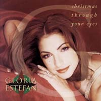 Gloria Estefan - Christmas Through Your Eyes