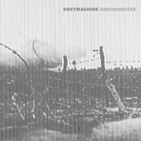 Greymachine - Disconnected