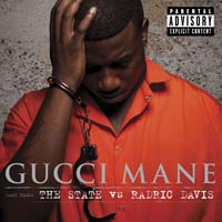 Gucci Mane - The State vs. Radric Davis