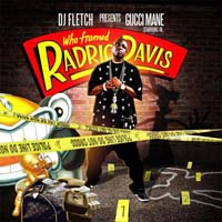 Gucci Mane - Who Framed Radric Davis