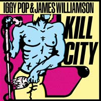 Iggy Pop - Kill City