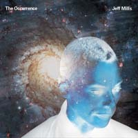 Jeff Mills - The Occurrence