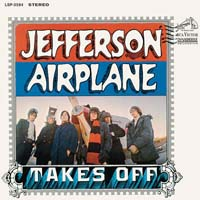 Jefferson Airplane - Jefferson Airplane Takes Off