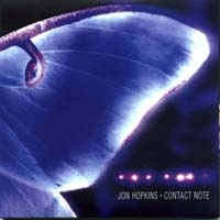 Jon Hopkins - Contact Note