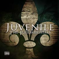 Juvenile - The Fundamentals