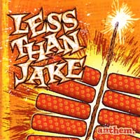 Less Than Jake - Anthem