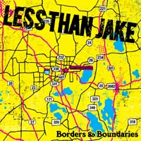 Less Than Jake - Borders