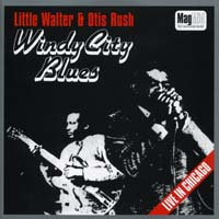 Little Walter - Windy City Blues