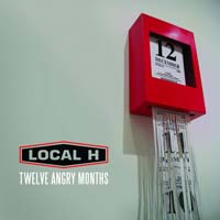 Local H - Twelve Angry Months