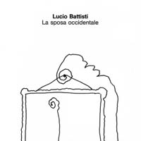 Lucio Battisti - La sposa occidentale