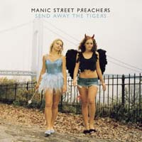 Manic Street Preachers - Send Away the Tigers