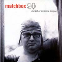 Matchbox Twenty - Yourself or Someone Like You