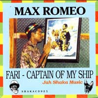 Max Romeo - Far I - Captain of My Ship